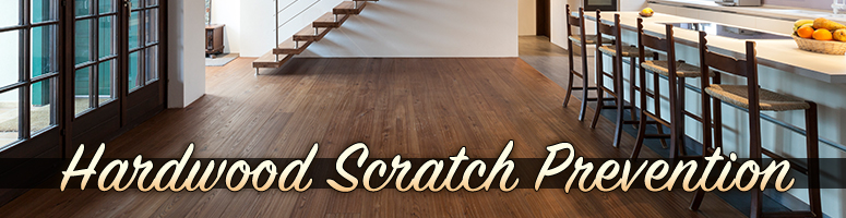 How Prevent Scratches Hardwood Floors The Best Way Carpet Guys