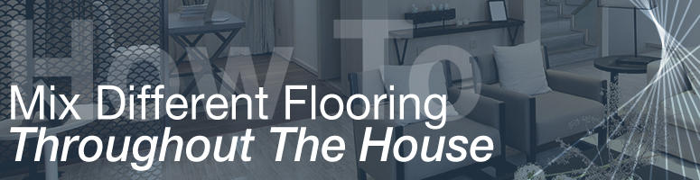 The carpet guys learn all you need to know about for Different flooring throughout house