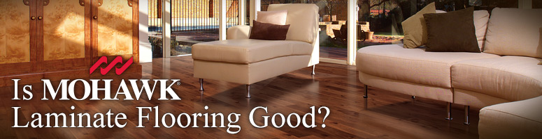 Is Mohawk Wood Laminate Good