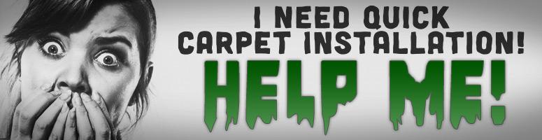 quick carpet install