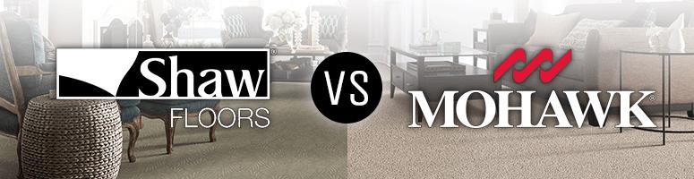 mohawk vs shaw carpet and flooring