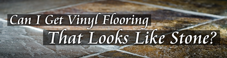 natural stone effect vinyl flooring