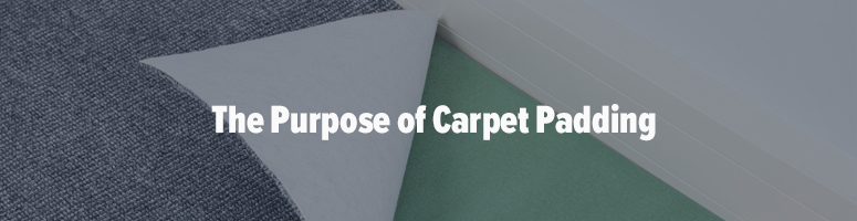 what does carpet padding do