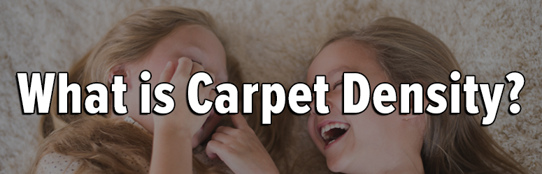 What Is A Good Carpet Density Number The Carpet Guys