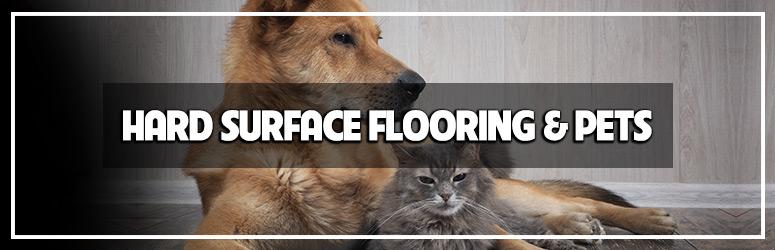 Hard Surface Flooring and Pets