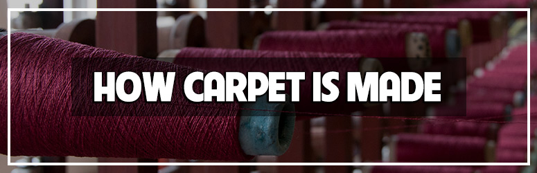 How is carpet made blog banner