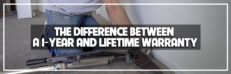 The Difference Between 1-Year and Lifetime Warranties