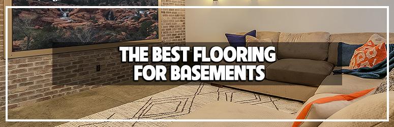 The Best Basement Flooring