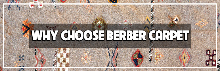 Why choose Berber Carpet blog
