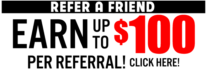 Refer a friend get $100